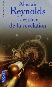Alastair Reynolds - L'espace de la révélation.