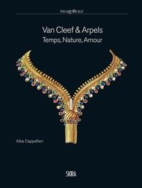 Alba Cappeleri - Van Cleef & Arpels - Temps, nature, amour.