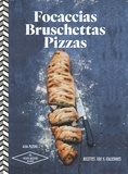Alba Pezone - Focaccias, bruschettas, pizzas - 30 recettes italiennes.
