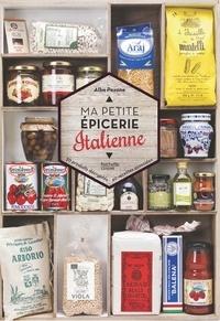 Alba Pezone - Ma petite épicerie italienne.