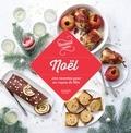 Alba Pezone et Aurélie Desgages - Noël, 100 recettes pour un repas de fête.