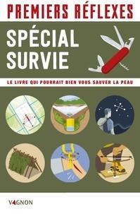E book téléchargement gratuit en pdf Survie  - Le livre qui pourrait bien vous sauver la peau