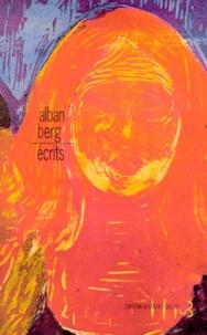 Alban Berg - Ecrits.