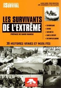 Alban Cambe - Les survivants de l'extrême.
