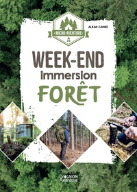 Alban Cambe - Week-end immersion - Forêt.