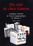 Alban Cerisier - Catalogue raisonné de l'oeuvre typographique de Massin - Tome 2, 1958-1979, Du côté de chez Gaston.
