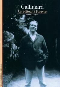 Alban Cerisier - Gallimard - Un éditeur à l'oeuvre.