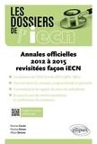 Alban Deroux et Nicolas Cuvier - Annales officielles 2012 à 2015 revisitées façon IECN.
