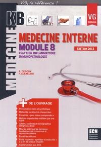 Alban Deroux et Patricia Alexeline - Médecine interne module 8 - Réaction inflammatoire, immunopathologie.