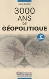 Alban Gautier - 3000 ans de géopolitique.
