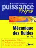 Alban Heinrich et Céline Anthoine - Mécanique des fluides - Classes préparatoires, premier cycle universitaire, PC, PSI.