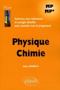 Physique Chimie MP-MP - Exercices avec indications et corrigés détaillés pour assimiler tout le programme.pdf
