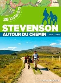 Alban Le Pape - Stevenson, autour du chemin - 28 balades.
