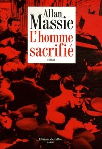 Alban Massie - L'homme sacrifié.