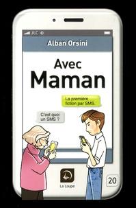 Alban Orsini - Avec Maman.