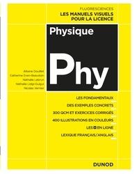 Albane Douillet et Catherine Even-Beaudoin - Physique - Cours, exercices et méthodes.