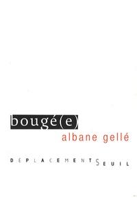 Albane Gellé - Bougé(e).