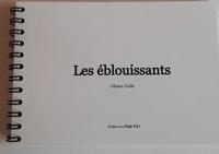 Albane Gellé - Les Eblouissants.