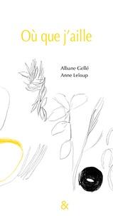 Albane Gellé - Où que j'aille.