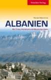 Albanien - Mit Tirana, Adriaküste und Albanischen Alpen.