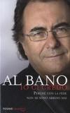 Albano Carrisi - Io Ci Credo - Perché con la fede non mi sono arreso mai.