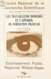Albano Cordeiro et Khadidja Bekkal - Les travailleurs immigrés et l'appareil de formation français - Action thématique programmée le changement social et culturel..