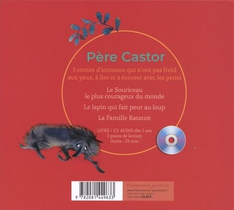 3 contes du Père Castor. Plus jamais peur !  avec 1 CD audio
