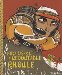 Albena Ivanovitch-Lair et Annie Caldirac - Dhiba Sarrr et le redoutable Rhoule.