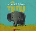 Albena Ivanovitch-Lair et Vanessa Gautier - Le petit éléphant têtu.