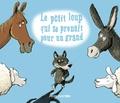 Albena Ivanovitch-Lair et Eric Gasté - Le petit loup qui se prenait pour un grand.