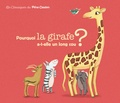 Albena Ivanovitch-Lair - Pourquoi la girafe a-t-elle un long cou ?.