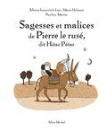 Albena Ivanovitch-Lair et Mario Urbanet - Sagesses et malices de Pierre le Rusé, dit Hitar Pétar.
