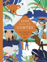 Albena Lair-ivanovitch et  Annie Caldirac - Mille ans de contes du monde entier.