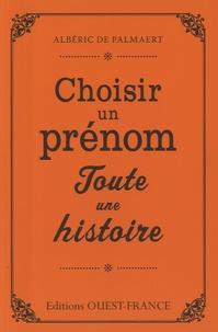 Albéric de Palmaert - Choisir un prénom, toute une histoire.