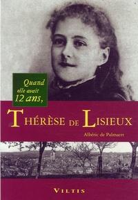 Albéric de Palmaert - Thérèse de Lisieux - Quand elle avait 12 ans.