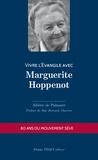 Albéric de Palmaert - Vivre l'Evangile avec Marguerite Hoppenot.