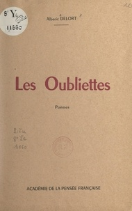 Albéric Delort - Les oubliettes.