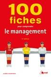 Albéric Hounounou - 100 fiches pour comprendre le management.