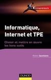 Albéric Quenfaime - Informatique, Internet et TPE - Choisir et mettre en oeuvre les bons outils.