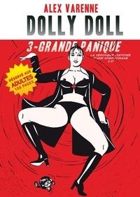 Albéric Varenne - Dolly Doll : La véridique histoire d'une nymphomane 2.0 T03 - Grande panique.