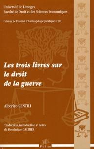 Alberico Gentili - Les trois livres sur le droit de la guerre. 1 Cédérom
