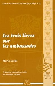 Alberico Gentili - Les trois livres sur les ambassades. 1 Cédérom