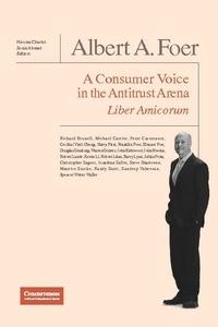 Nicolas Charbit - Albert A. Foer Liber Amicorum - A Consumer Voice in the Antitrust Arena.