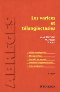 Albert-Adrien Ramelet et Michel Perrin - Les varices et télangiectasies.