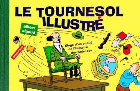 Albert Algoud - Le Tournesol illustré.