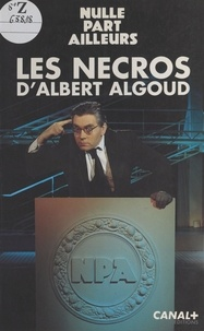 Albert Algoud - Les nécros d'Albert Algoud.