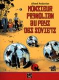 Albert Andonian - Monsieur Pagnolian aux pays des Soviets.