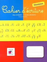 Albert Angelini et Christine Graziano - Français CE1 CE2 Cahier d'écriture révision.