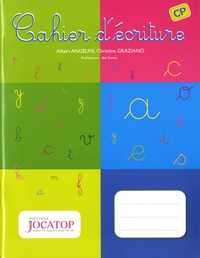 Albert Angelini et Christine Graziano - Français CP Cahier d'écriture.