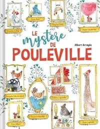 Albert Arrayas - Le mystère de Pouleville.